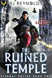 The Ruined Temple: A LitRPG Adventure (Eternal Online Book 2) (English Edition)