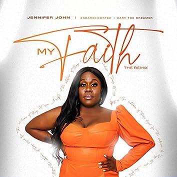 My Faith (The Remix)