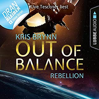 Out of Balance - Rebellion     Fallen Universe 4              Autor:                                                                                                                                 Kris Brynn                               Sprecher:                                                                                                                                 Uve Teschner                      Spieldauer: 2 Std. und 13 Min.     14 Bewertungen     Gesamt 4,1