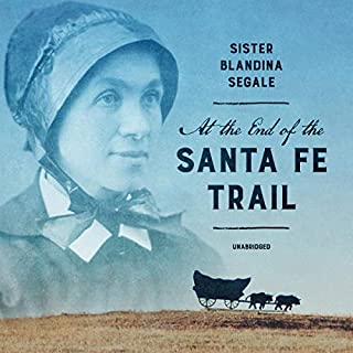 At the End of the Santa Fe Trail audiobook cover art