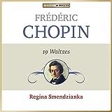 Frédéric Chopin: 19 Walzer
