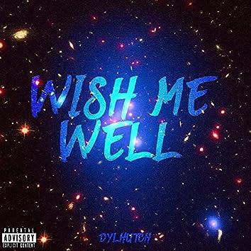 Wish Me Well