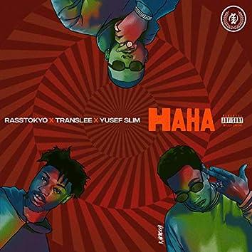 Haha (feat. Translee, Rasstokyo & Yusef Slim)