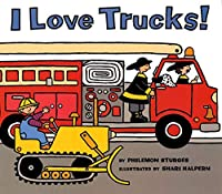 I Love Trucks! (Harper Trophy Books (Paperback))