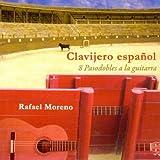 Clavijero Español: 8 Pasodobles a la Guitarra