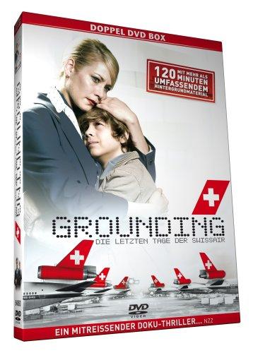 Grounding - Die letzten Tage der Swissair