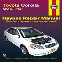 Toyota Corolla 2003 Thru 2011