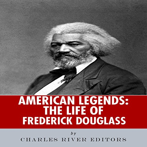 American Legends: The Life of Frederick Douglass audiobook cover art