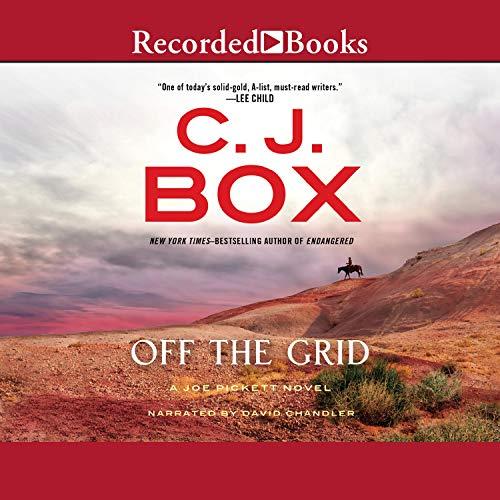Off the Grid: A Joe Pickett Novel