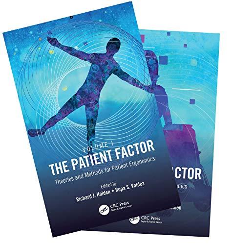 The Patient Factor: A Handbook on Patient Ergonomics, 2-Volume Set