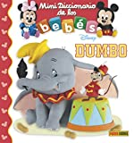 Disney. Dumbo. Mini diccionario de los bebés