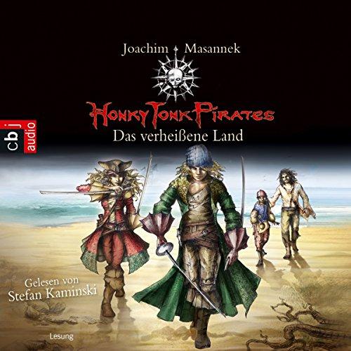 Das verheißene Land: Honky Tonk Pirates 1