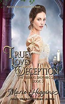 True Love's Deception: Victorian Romance (Fielding Brothers Saga Book 3) by [Marie Higgins]
