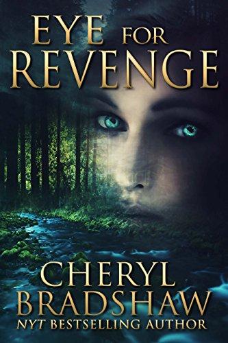 Eye For Revenge by Bradshaw, Cheryl ebook deal