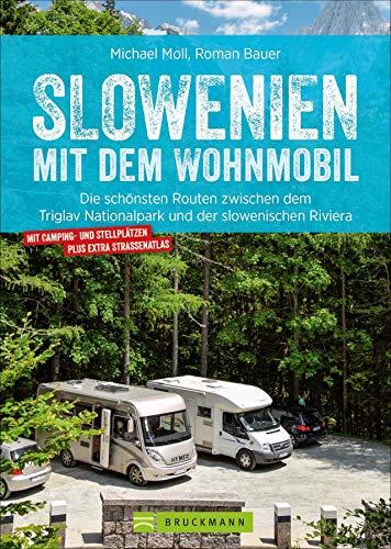 Slowenien mit dem Wohnmobil: Die schönsten Routen zwischen dem Triglav Nationalpark und der slowenischen Riviera....