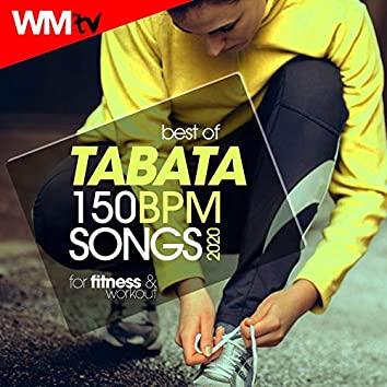 Best Of Tabata 150 Bpm Songs 2020 For Fitness & Workout (20 Sec. Work and 10 Sec. Rest Cycles With Vocal Cues / High Intensity Interval Training Compilation for Fitness & Workout)