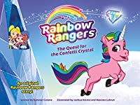 The Quest for the Confetti Crystal (Rainbow Rangers)