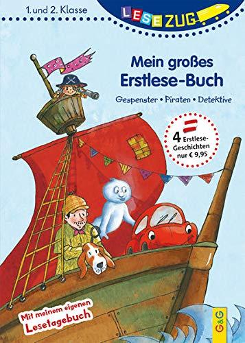 LESEZUG/1.-2. Klasse: Mein großes Erstlese-Buch - Gespenster, Piraten, Detektive