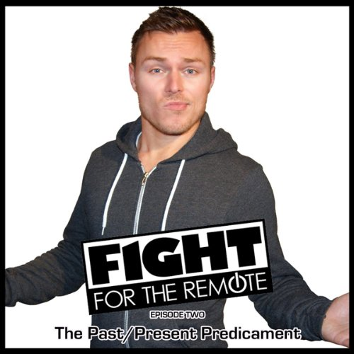 Fight for the Remote, Episode 2 cover art