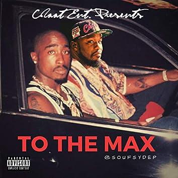 To Tha Max