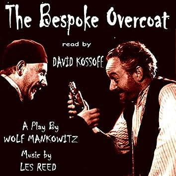 David Kossoff Reads 'The Bespoke Overcoat'