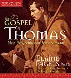 The Gospel of Thomas: New Perspectives on Jesus' Message...
