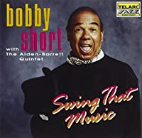 Swing That Music by Bobby Short (1993-08-01)