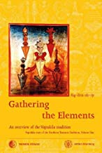 Gathering the Elements: The Cult of the Wrathful Deity Vajrakila according to the Texts of the Northern Treasures Tradition of Tibet