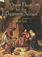 Organ Music for the Christmas Season (Dover Music for Organ)