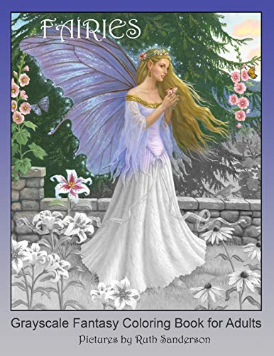 FAIRIES: Grayscale Fantasy Coloring Book for Adults