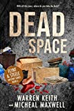 Dead Space : (Flynt and Steele Mysteries Book 6) (Revised and Updated)