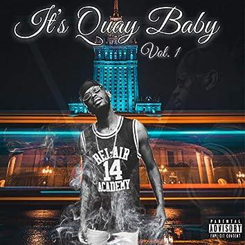 It's Quay Baby, Vol. 1