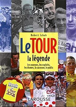 Hardcover Le Tour : La légende [French] Book