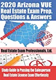 2020 Arizona VUE Real Estate Exam Prep Questions and Answers: Study Guide to Passing the Salesperson Real Estate License Exam Effortlessly