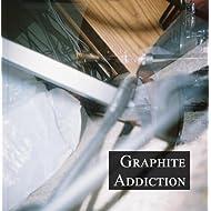 Graphite Addiction
