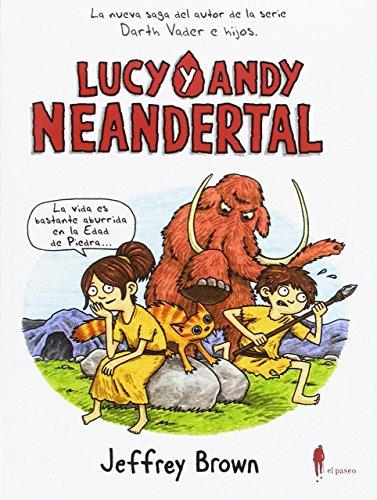 Lucy y Andy Neandertal: 3 (De-9-a-99)