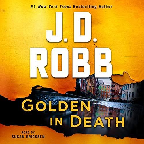Golden in Death     An Eve Dallas Novel (In Death, Book 50)              Auteur(s):                                                                                                                                 J. D. Robb                           Durée: 12 h et 30 min     Pas de évaluations     Au global 0,0
