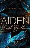 AIDEN - Dark Brothers