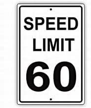 SUPVIVI Wall Signs Notice Warning Sign Decor 8x12 Tin Metal Signs Speed Limit 60 MPH Miles per Hour Black Letters Zone Slow Down Speeding Restriction Alert Safety Sign Novelty