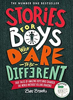 Stories for Boys Who Dare to be Different by [Ben Brooks, Quinton Winter]