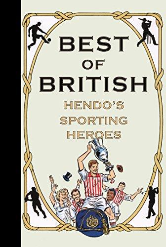 Best of British: Hendo's Sporting Heroes