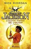 L'últim heroi de l'Olimp (Percy Jackson i els déus de l'Olimp 5) (Catalan Edition)
