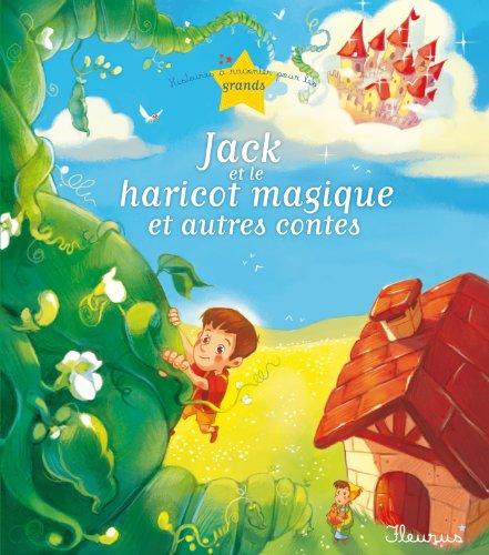 Jack et le haricot magique et autres contes (Histoires à raconter pour les grands)