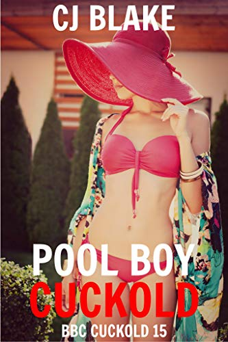 Pool Boy Cuckold (BBC Cuckold 15) (English Edition)