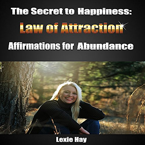The Secret to Happiness: Law of Attraction audiobook cover art