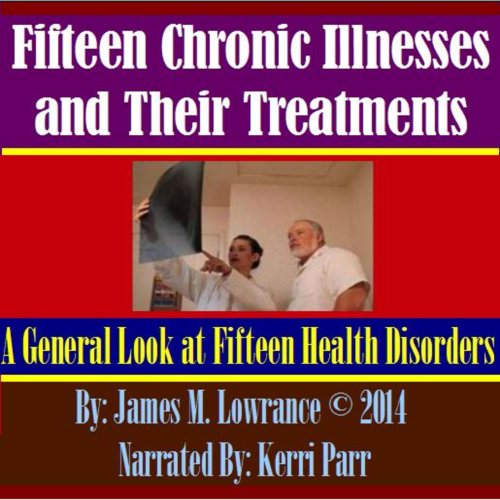 Fifteen Chronic Illnesses and Their Treatments  By  cover art