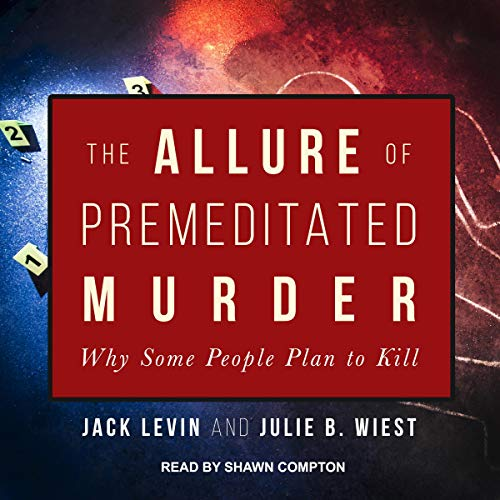 The Allure of Premeditated Murder audiobook cover art