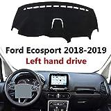 HCDSYSN Copertura cruscotto Auto Guida a Sinistra, per Ford Ecosport 2018 2019 Tappetino P...