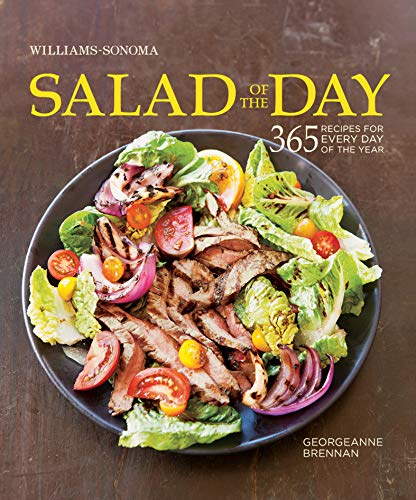Williams-Sonoma Salad of the Day: 365 Recipes for Every Day of the Yea