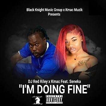 I'm Doing Fine (feat. Seneka)